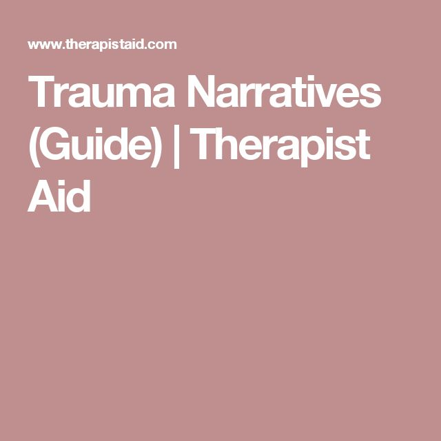 Trauma Narratives (Guide) | Therapist Aid                                                                                                                                                                                 More