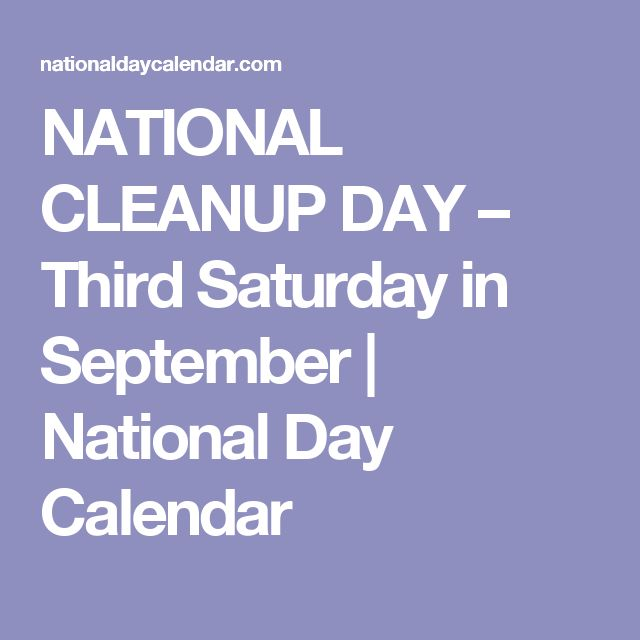 NATIONAL CLEANUP DAY – Third Saturday in September | National Day Calendar