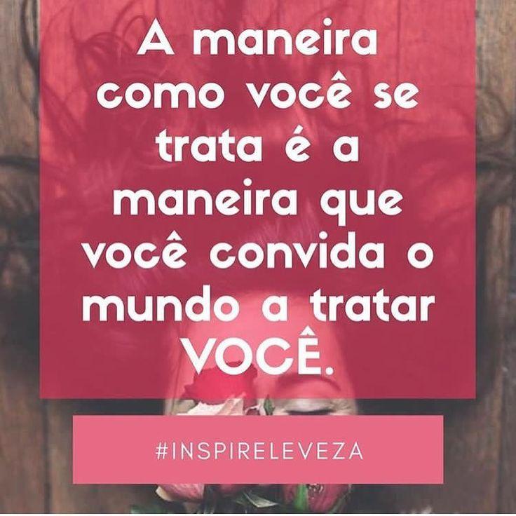 Adoro esse insta e super recomendo: @inspireleveza Trate-se MUITO bem! #frases #andrezafrasseto #namaste #amorpróprio #karma #pensamentopositivo #inspireleveza