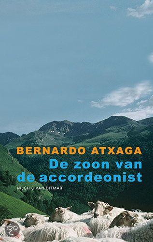 BASKENLAND De Zoon Van De Accordeonist (Bernardo Atxaga)