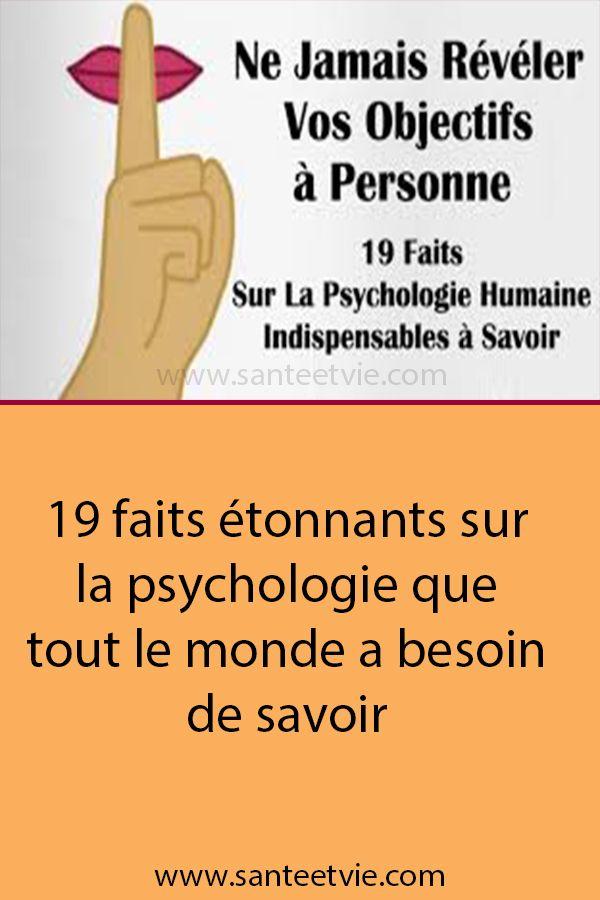 19 Faits Etonnants Sur La Psychologie Que Tout Le Monde A Besoin De Savoir Psychologie Gestes Et Postures Psychologie Humaine