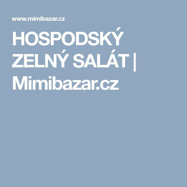 HOSPODSKÝ ZELNÝ SALÁT   Mimibazar.cz
