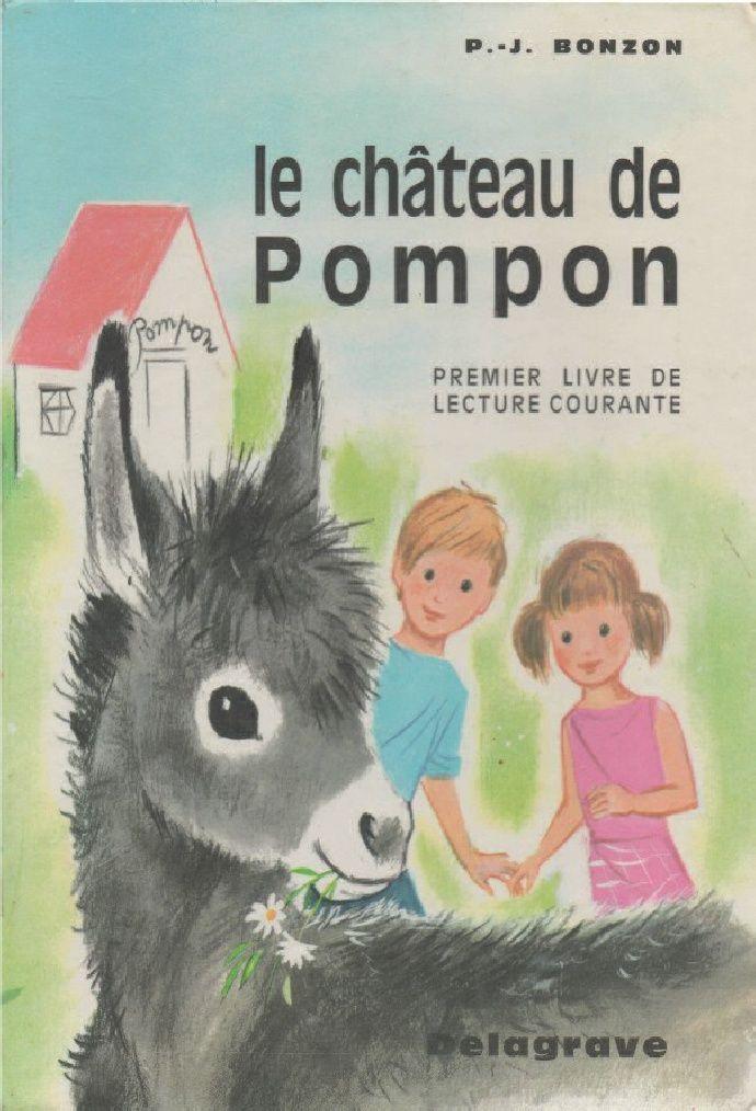 Manuels anciens: Bonzon, Le château de Pompon (premier livre de lecture courante)