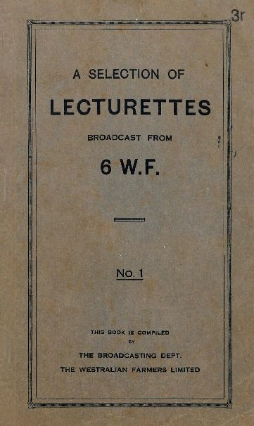 A selection of lecturettes broadcast from 6 W.F. : no. 1. 1925