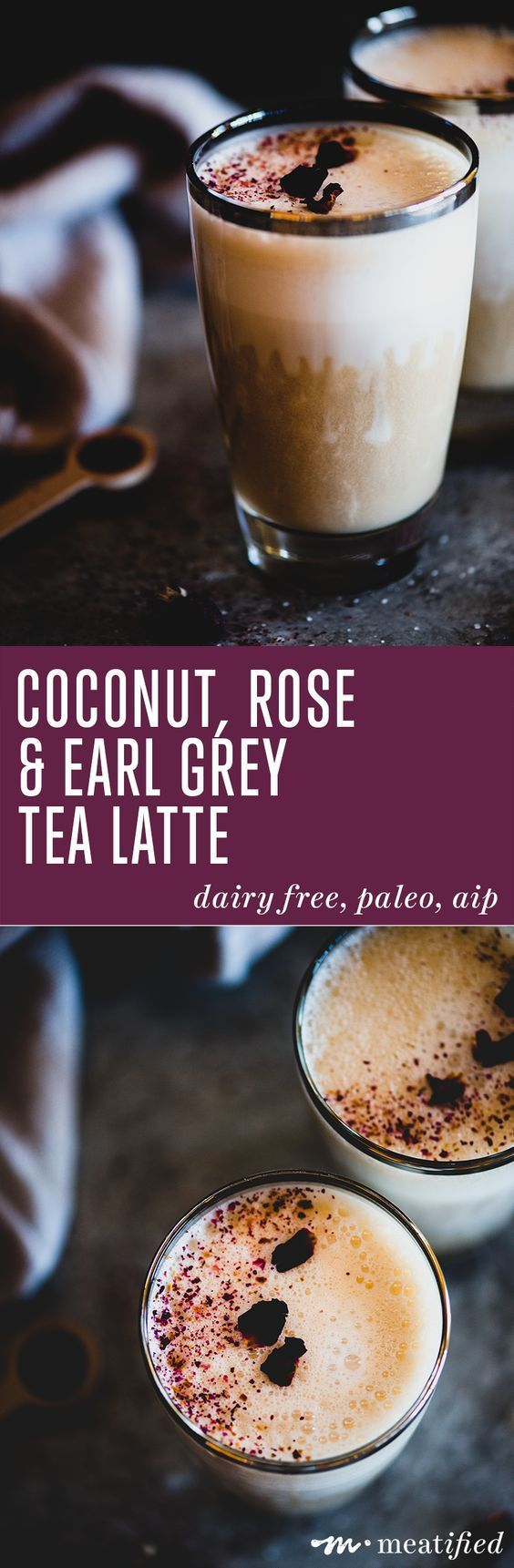 Paleo Vegan Coconut, Rose & Earl Grey Tea Latte | Meatified