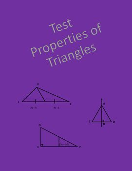 Geometry test covering classifying triangles by sides and angles, exterior angles of triangles, perpendicular bisectors, angle bisectors, altitudes, and medians.