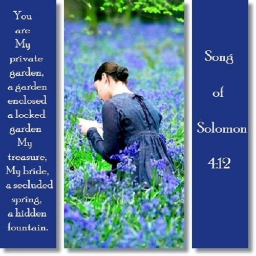 Song of Solomon 4:12 - oh how He loves you and me...amazing love how can it be that thou my king should die for me...unconditional...so faithful