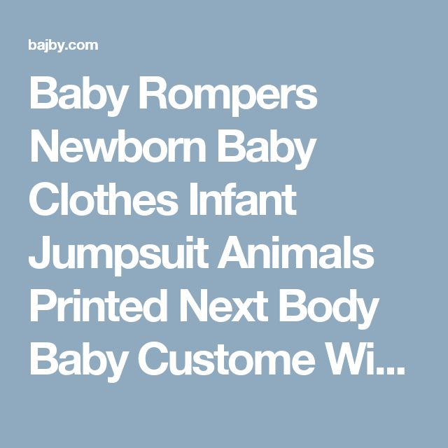 Baby Rompers Newborn Baby Clothes Infant Jumpsuit Animals Printed Next Body Baby Custome Winter Overall Wear   baby rompers   Bajby.com - is the leading kids clothes, toddlers clothes and baby clothes store.