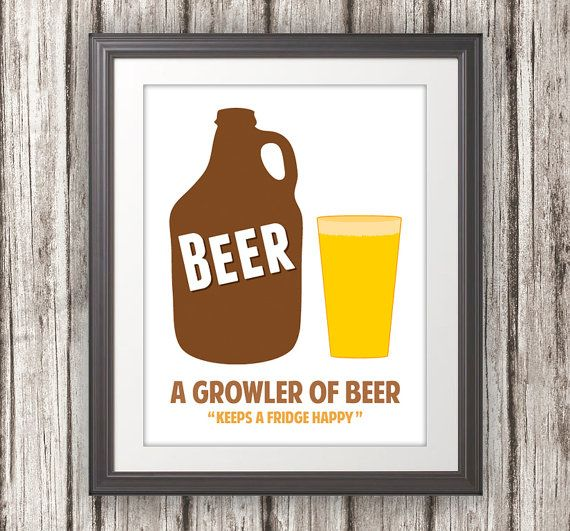 Hey, I found this really awesome Etsy listing at https://www.etsy.com/listing/123496157/a-growler-of-beer-keeps-a-fridge-happy