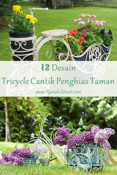 Rumah Semuti: Tricycle Cantik Penghias Taman