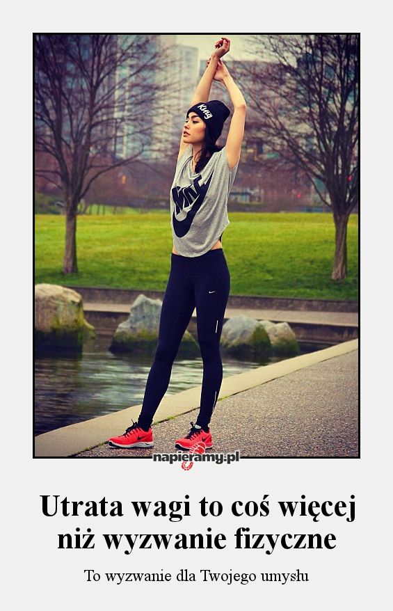 Utrata wagi to coś więcej niż wyzwanie fizyczne - To wyzwanie dla Twojego umysłu