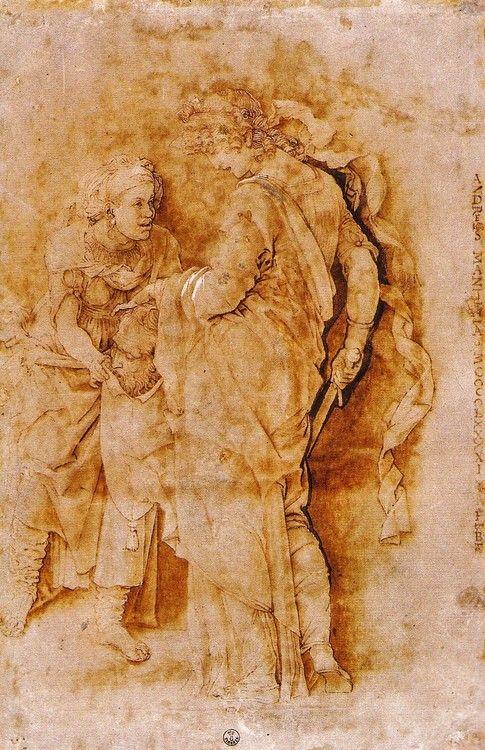 """""""Judith with her Maid"""" (c. 1470) Andrea Mantegna. Gabinetto Disegni e Stampe degli Uffizie, Florence -"""