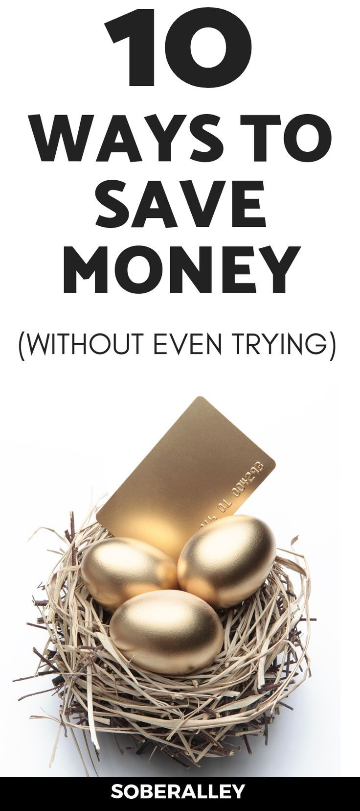 10 Great Ways To Save Money WITHOUT Sacrificing Quality Of Life
