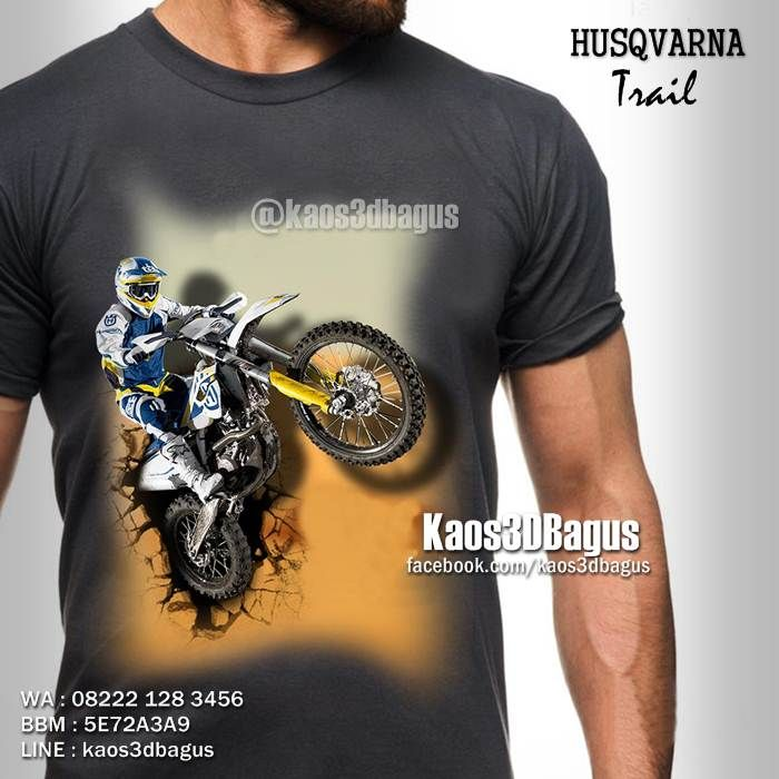 Kaos TRAIL HUSQVARNA, Kaos MOTOCROSS, Kaos KLUB MOTOCROSS, Kaos3D, Fashion, Sport, Extreme Sport, Klub Trail Indonesia, https://instagram.com/kaos3dbagus, WA : 08222 128 3456, LINE : Kaos3DBagus