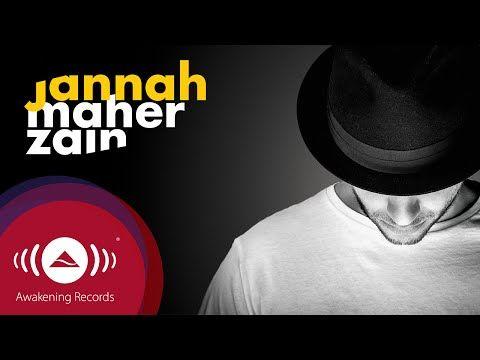 Maher Zain - Jannah | ماهر زين - جنة (Arabic) | Official Audio 2016 - YouTube