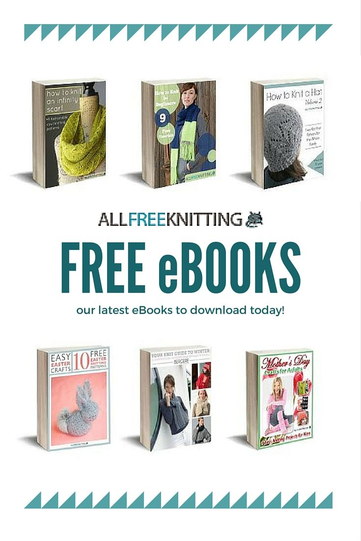 Our Latest Free Knitting Ebooks You're Sure To Find Something To Love In