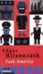 Fuck America par Edgar Hilsenrath