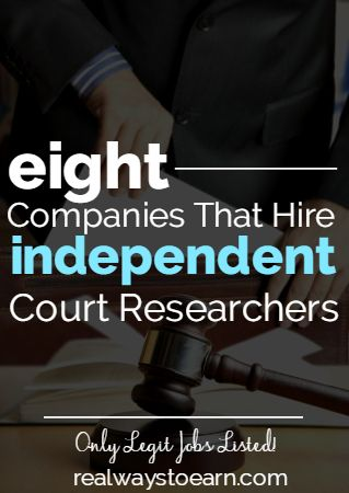 Court research is not work at home, but it's flexible, independent work you can do on your own time. Here's a list of eight legitimate companies that have an occasional need for court researchers.