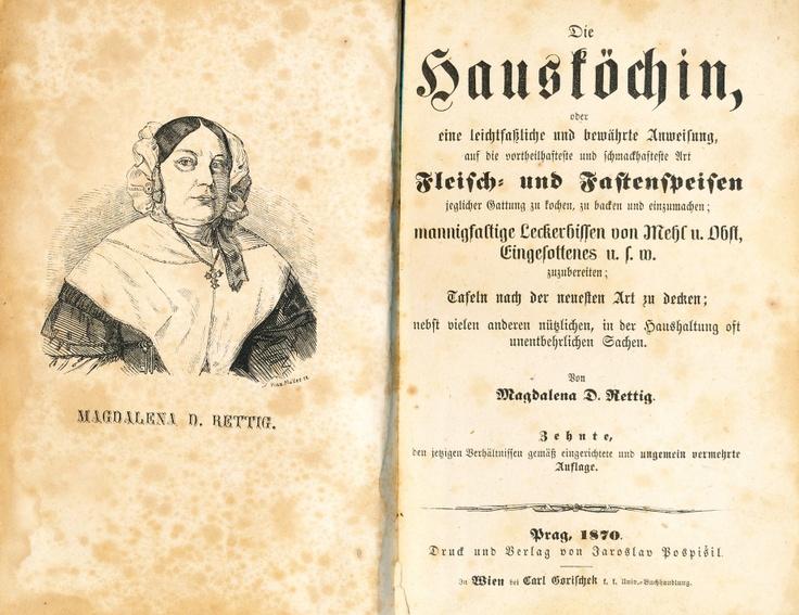 RETTIG, MAGDALENA D.: HAUSKÖCHIN, oder eine leichtfaßliche und bewährte Anweisung... Prag, Pospíšil, 1870 (10. Aufl.) VIII, 568 s., portr. autorky ve front. Dob. PKž. (se stopami použití - mírně očteno, listy zažloutlé či se skvrnami.) Německé vydání klasické kuchařské knihy M. D. Rettigové. cena vyvolávací cena:1.200,- konečná cena:1.380,- V této ceně je započítána přirážka 15% přiklepnuto dražiteli (sál) 25
