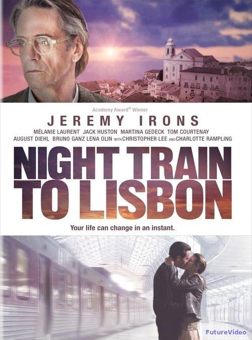 Ночной поезд до Лиссабона (2013) — смотреть онлайн в HD бесплатно — FutureVideo