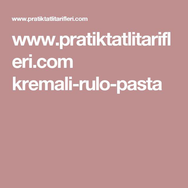 www.pratiktatlitarifleri.com kremali-rulo-pasta