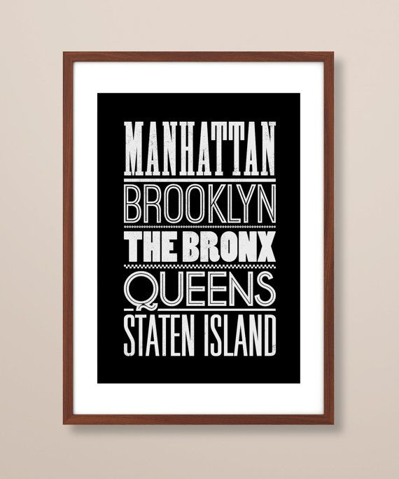 New York city boroughs inspired typographic print. This typographical print would make a great gift for anyone that holds New York City dear to