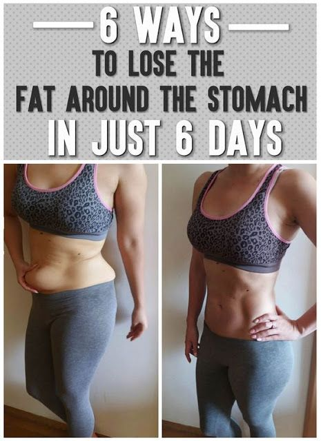 6 Ways to lose the fat the stomach in just 6 days