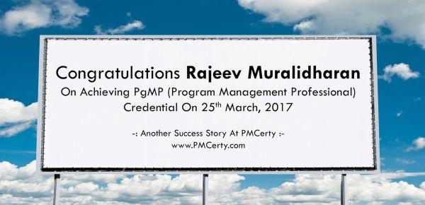Congratulations Rajeev on Achieving PgMP..!
