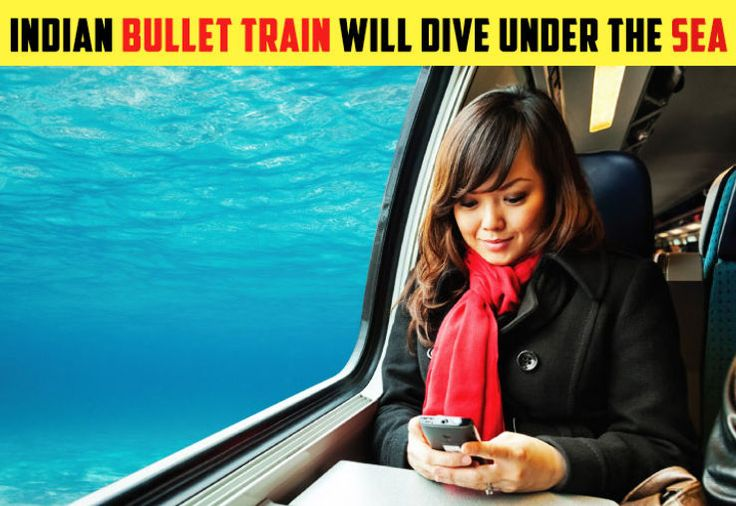 India's First Bullet Train Will Dive Under The Sea At