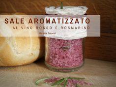 Tempo di Festa Blog: Sale Aromatizzato al Vino Rosso e Rosmarino