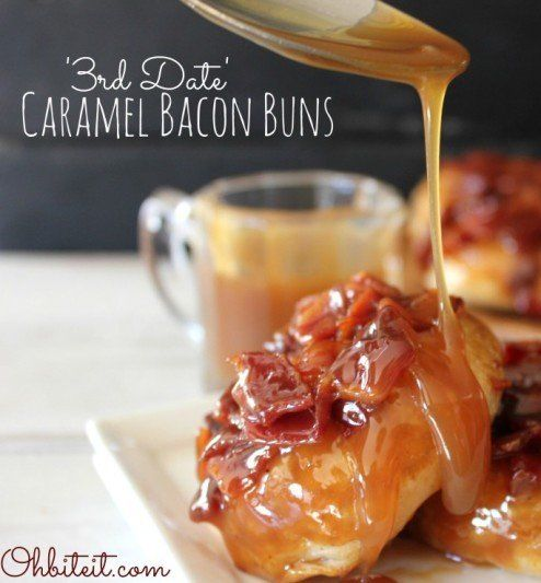 """Recipe For Third Date Caramel Bacon Buns  - After one bite of these hot, gooey, caramelly """"deal sealers"""", that person will never go away!"""