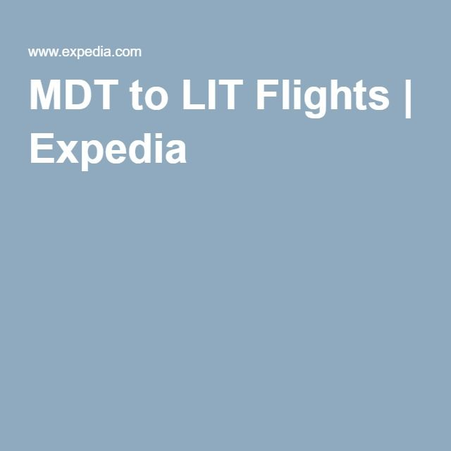 MDT to LIT Flights | Expedia
