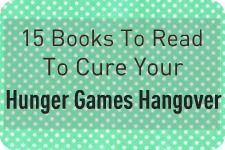 15 books to read to cure the Hunger Games Hangover