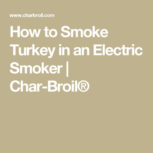 How to Smoke Turkey in an Electric Smoker | Char-Broil®