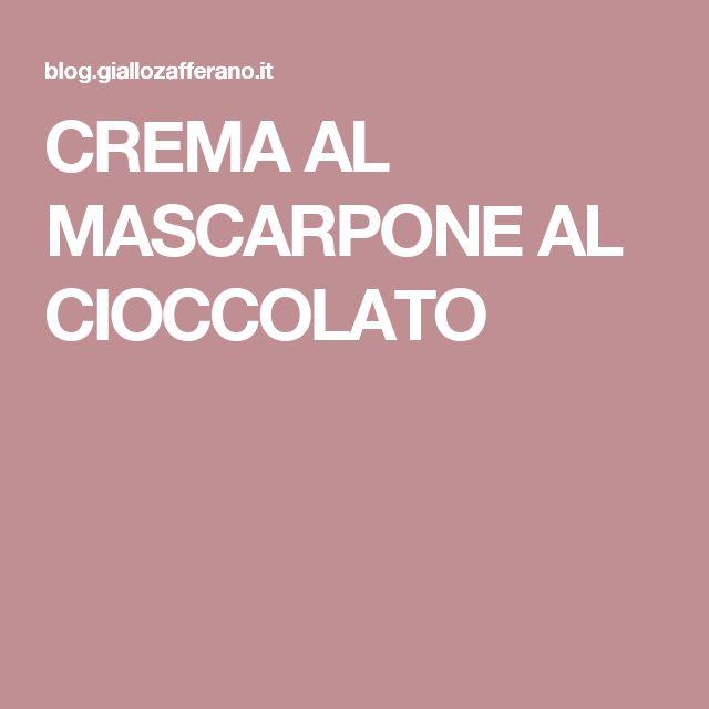 CREMA AL MASCARPONE AL CIOCCOLATO