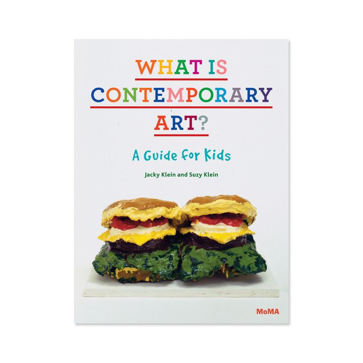 What Is Contemporary Art? A guide for Kids #oeufnyc #books