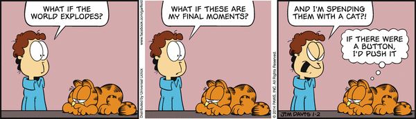 Garfield Cartoon for Jan/02/2014.........Ha ha ha...well said, Garfield. Jon's so annoying, isn't he? ^_^