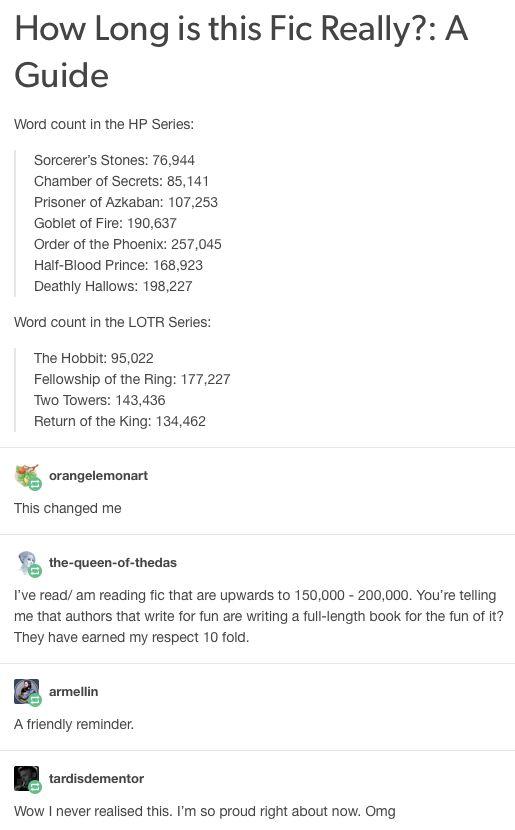 I SWEAR THE FIC IM READING HAS 485233 WORDS MAN I YOU FRIGGIN KIDDING ME IM NEARLY FINISHED TOO OMGOMG