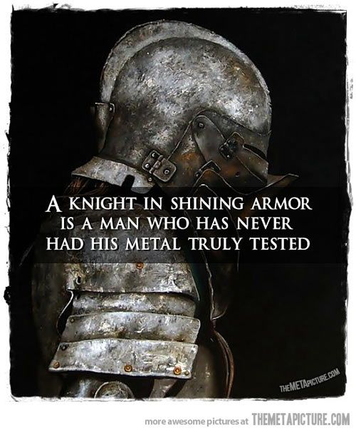 The truth is that knights in shining armor and perfect princesses don't