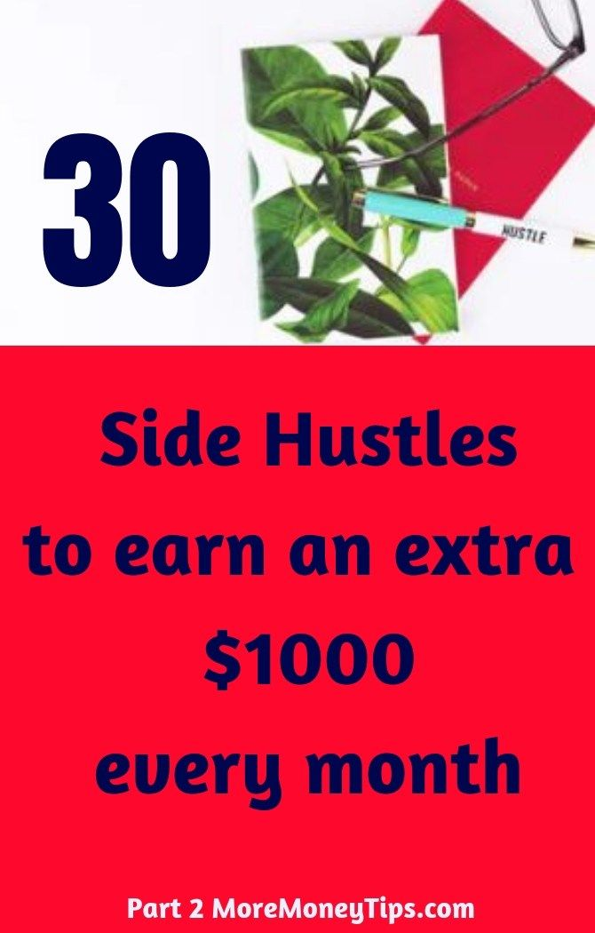 Best Side Hustles to Make Money – $1000 or more a month (Part 2 – learn