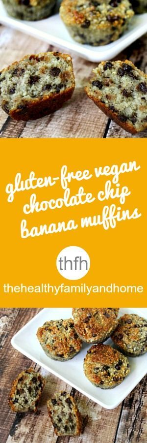 Clean Eating Gluten-Free Vegan Chocolate Chip Banana Muffins..made with only 7 clean ingredients and they're flourless, vegan, gluten-free, grain-free, dairy-free, egg-free, paleo and have no added sugar | The Healthy Family and Home | #vegan #glutenfree