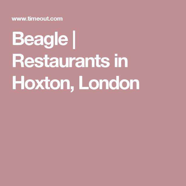 Beagle   Restaurants in Hoxton, London
