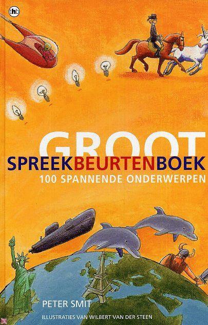 Peter Smit - Groot Spreekbeurtenboek