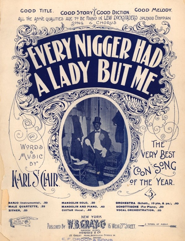 1880-1900: Viciously Racist Popular American Songs.