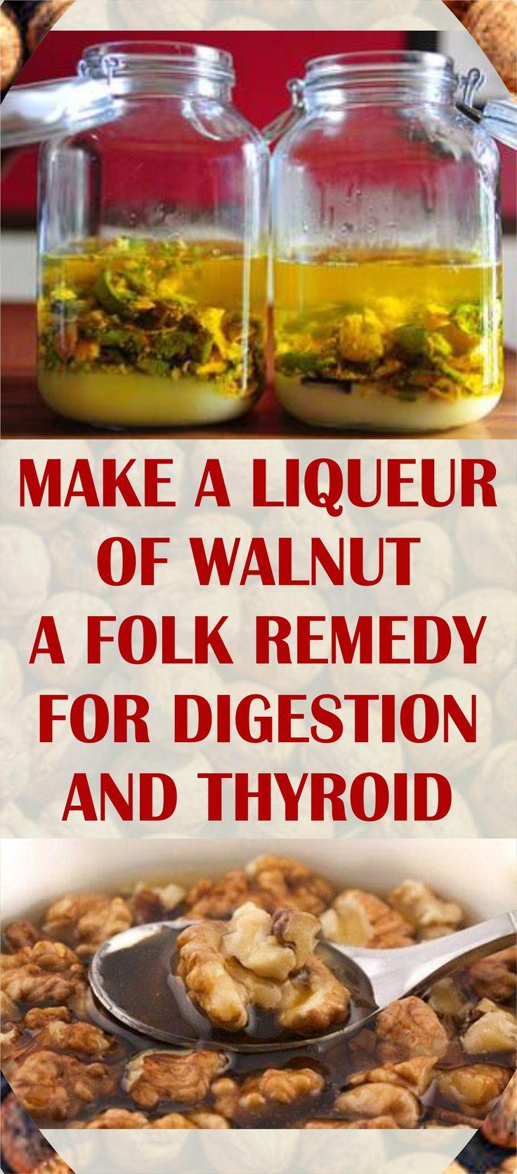 MAKE A LIQUEUR OF WALNUT – A FOLK REMEDY FOR DIGESTION AND THYROID #liqueur #walnut #remedy #degestion #thyroid