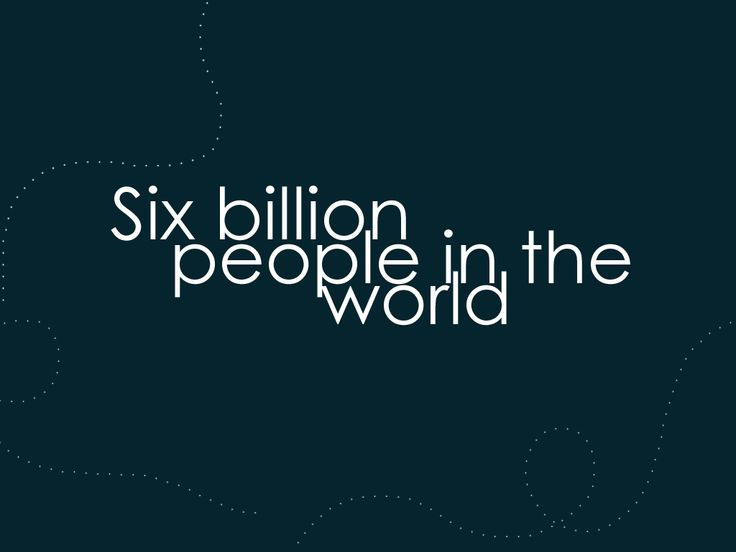Six billions souls in the world. All you need is ONE. #gif