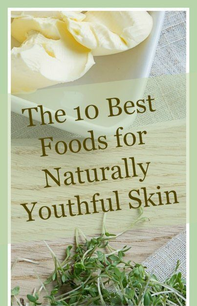 The 10 Best Foods for Natural Beauty & Youthful Skin – Medi Idea