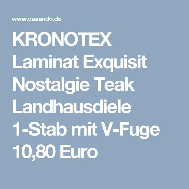 KRONOTEX Laminat Exquisit Nostalgie Teak Landhausdiele 1-Stab mit V-Fuge 10,80 Euro
