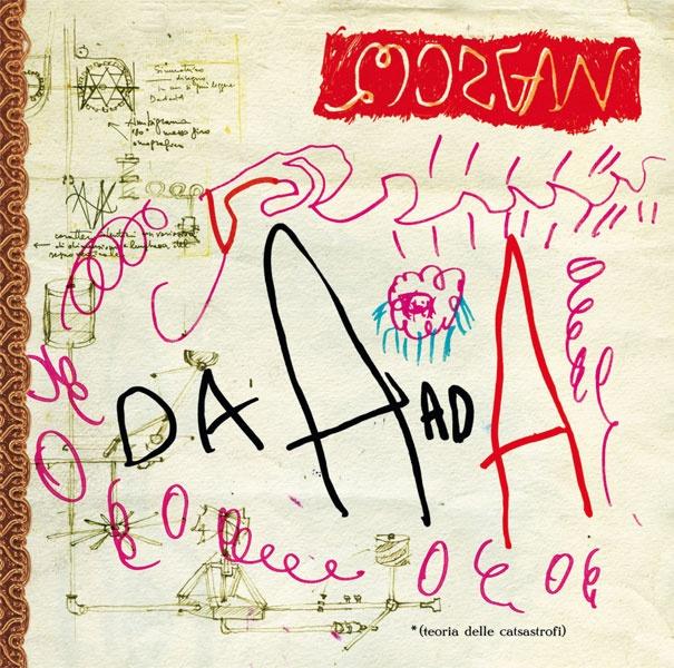 2007: Morgan - Da A ad A    Info: http://www.metamorgan.it/discografia/morgan.html