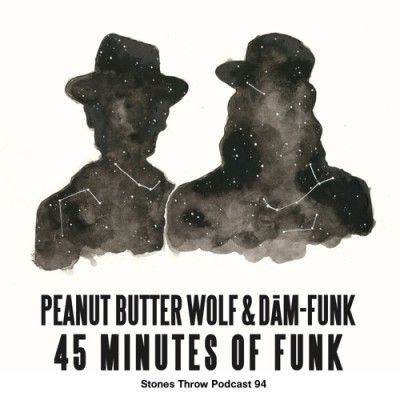Stones Throw Records: Peanut Butter Wolf and Dam-Funk - 45 Minutes of Funk (Podcast)Stones Throw Records: Peanut Butter Wolf and Dam-Funk - 45 Minutes of Funk (Podcast)